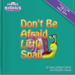 Don't be afraid, Little Snail